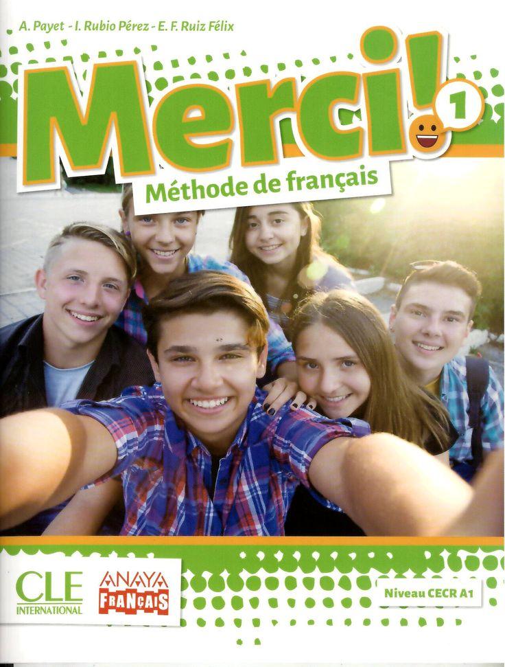 Merci 1 : méthode de français / A. Payet, I. Rubio Pérez, E.F. Ruiz Félix http://absysnetweb.bbtk.ull.es/cgi-bin/abnetopac01?TITN=555187