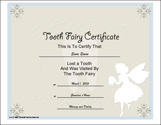 Tooth Fairy certificate, I must remember to use this!
