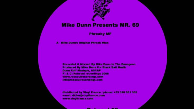 Mike Dunn Presents Mr. 69 - Phreaky Mf . I don't want to be a freak but I can't help myself. I loose my mind every time I hear this song, house nation!!