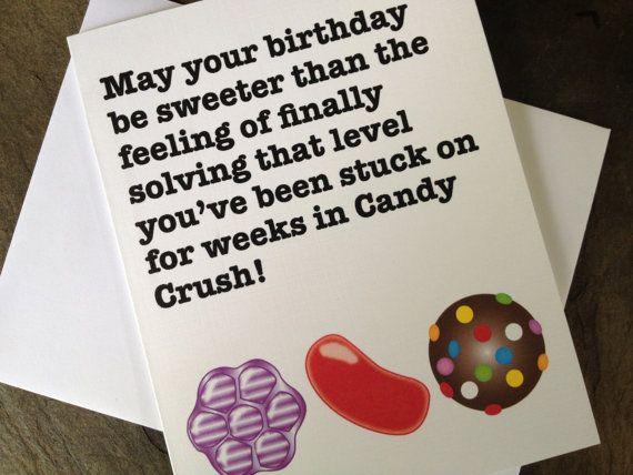 Candy Crush Birthday Card by HeyBuddyGreetings @littlemisscherrybomb
