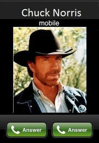 What do you do if Chuck Norris calls?