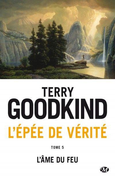 #VendrediLecture de Mickael D : L'Âme du feu - L'Épée de Vérité, T5 de Terry Goodkind