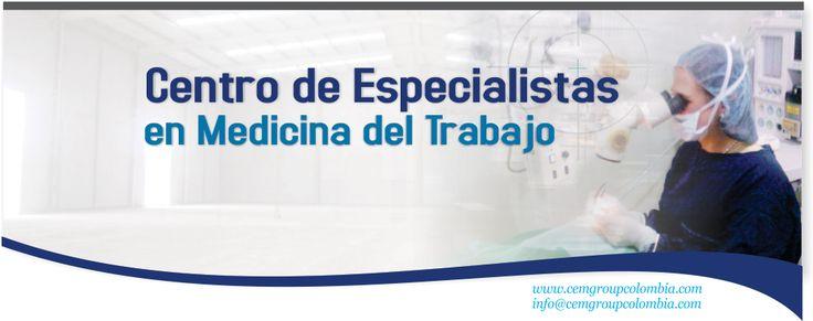 Cem (Centro de Especialistas en Medicina del trabajo) es una empresa colombiana, desde el accionar de la Medicina Laboral, a identificar, prevenir y atender patologías o lesiones derivadas de la exposición a riesgos laborales.  www.cemgroupcolombia.com #CemGroupColombia #CemCentroDeEspecialistasEnMedicinaDelTrabajo