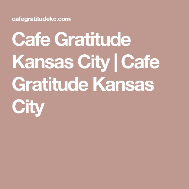 Cafe Gratitude Kansas City | Cafe Gratitude Kansas City