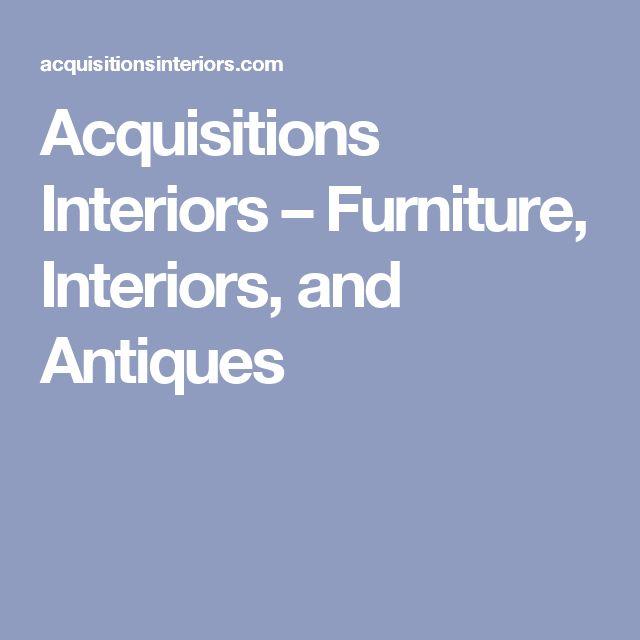 Acquisitions Interiors U2013 Furniture, Interiors, And Antiques   Travel    Pinterest