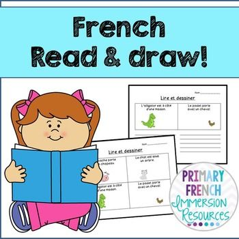 French - Reading Comprehension (Read & Draw) - Students read simple French sentences and draw to show that they understood! Also includes the option to add another sentence! #tpt #frenchtpt #Frenchimmersion #primaryfrenchimmersion #francais