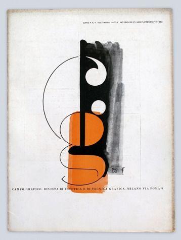 Campo Grafico Rivista di Estetica e di Tecnica Grafica, No. 9, September 1937 - Cover Designers: Carlo Dradi (1908–1982) Attilio Rossi (1909–1994)