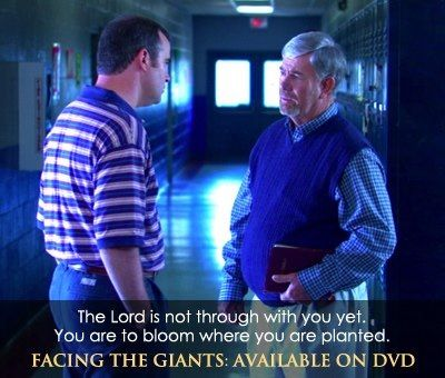 Facing the Giants movie quote. And remember....Prepare for rain!