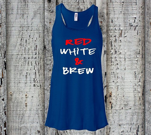 4th of July//American Tank Top//America Tank Top//Fourth of July//Red White & Brew//American Flag//Womens Racerback Tank Top//Summer Tank by sheribottomline on Etsy