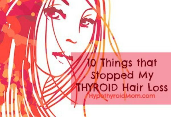 10 Things That Stopped My Thyroid Hair Loss #thyroid #hairloss One of the most popular articles at #hypothyroidmom @HypothyroidMom