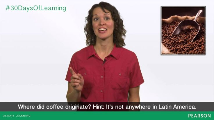 Day 10- Where did coffee originate?