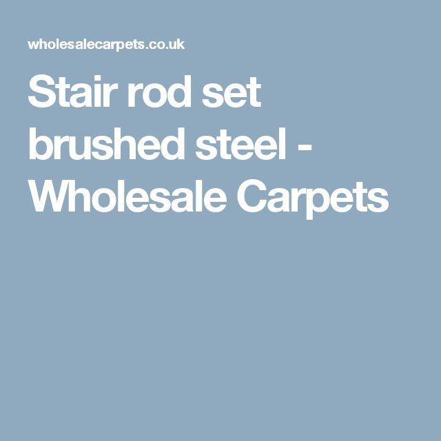 Stair rod set brushed steel - Wholesale Carpets