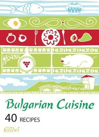 Bulgarian Cuisine by Raymond Wagenstein, http://www.amazon.com/dp/B0093LTQKC/ref=cm_sw_r_pi_dp_41yhrb0FB05Z9