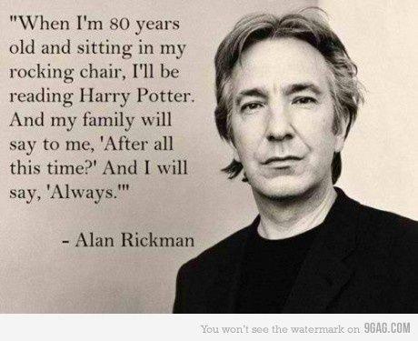 nice :-): This Man, Rocks Chairs, Severus Snape, Alan Rickman, Alanrickman, Harrypotter, Quote, Book, Harry Potter