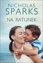 Na ratunek-Sparks Nicholas