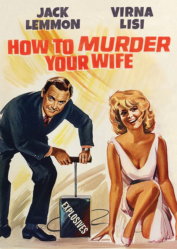 How to Murder Your Wife (Come uccidere vostra moglie, 1965)