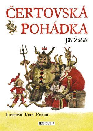 J. Žáček – Čertovská pohádka | www.fragment.cz