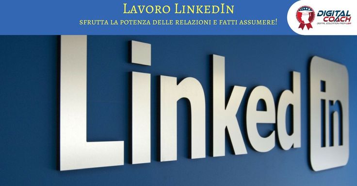 Migliora il tuo profilo professionale su LinkedIn e trova subito lavoro nella più potente rete di conoscenze business. Leggi l'articolo e scopri come fare!