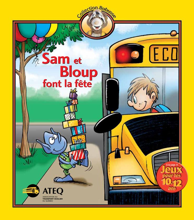 Sam et Bloup font la fête (2013) - Sécurité en autobus scolaire