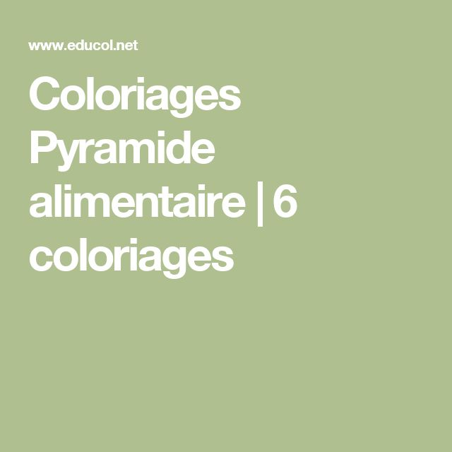 Coloriages Pyramide alimentaire | 6 coloriages