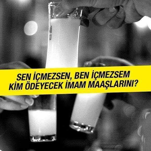 Sen içmezsen, ben içmezsem kim ödeyecek imam maaşlarını? #sözler #anlamlısözler #güzelsözler #manalısözler #özlüsözler #alıntı #alıntılar #alıntıdır #alıntısözler