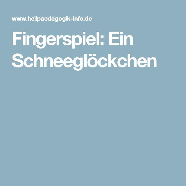 Fingerspiel: Ein Schneeglöckchen
