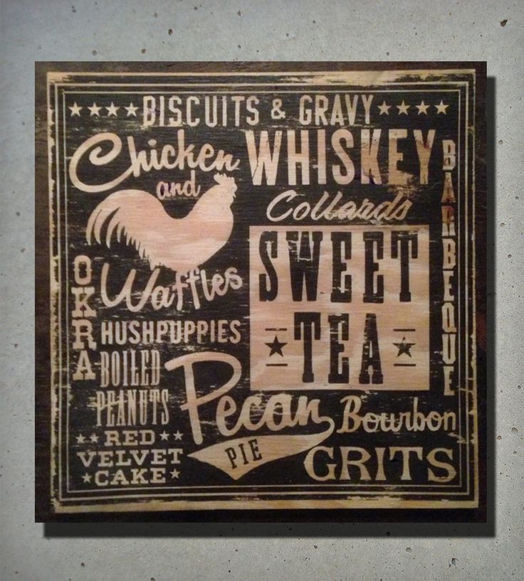 Get your comfort food fix all day, every day, with wood sign. Each unique, hand-distressed sign is rubbed with charcoal, splashed with coffee, scraped, beaten and burnt. Lovingly, of course.