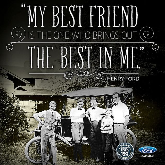Henry Ford's 150th Birthday quotes - love these!