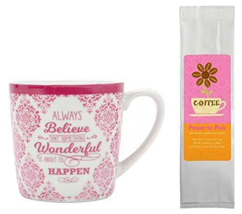 Always Believe That Something Wonderful is About to Happen Mug with Chocolate Raspberry Truffle Coffee Gift Set Bundle (2 Items)