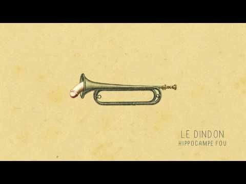 02 - LE DINDON (Hippocampe Fou) - YouTube