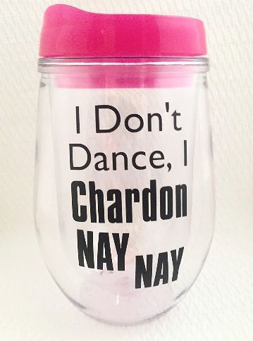 This funny, witty, travel wine glass - Chardon Nay Nay is a cute gift for your wine drinking buddy. #scottsmarketplace