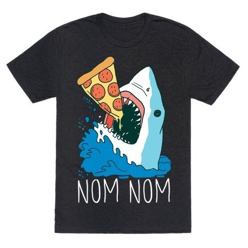 This shark shirt is perfect for fans of sharks, internet memes, pizza and of course SHARK WEEK nom nom you're a shark whenever you see pizza, you know it's true. This pizza shirt is great for fans of pizza jokes, shark week shirts, shark shirts, and pizza t shirts.