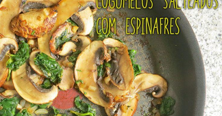 Cogumelos Salteados com Espinafres