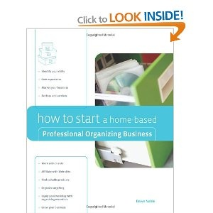 How to Start a Home Based Professional Organizing Business  Home Based  Business Series 500 best Home based business images on Pinterest   Business ideas  . Easy Business Ideas To Start From Home. Home Design Ideas