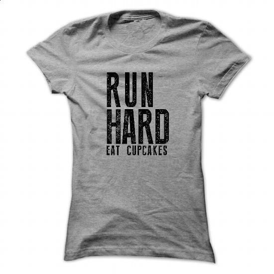 Run Hard Eat Cupcakes T-SHIRT - #t shirt creator #purple hoodie. ORDER NOW => https://www.sunfrog.com/Sports/Run-Hard-Eat-Cupcakes-T-SHIRT-3215-SportsGrey-33545848-Ladies.html?60505