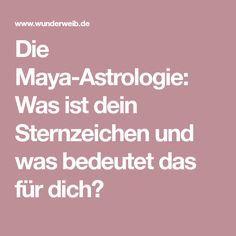 Die Maya-Astrologie: Was ist dein Sternzeichen und was bedeutet das für dich?