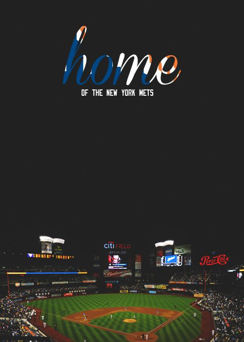 Citi Field→Home of the New York Mets