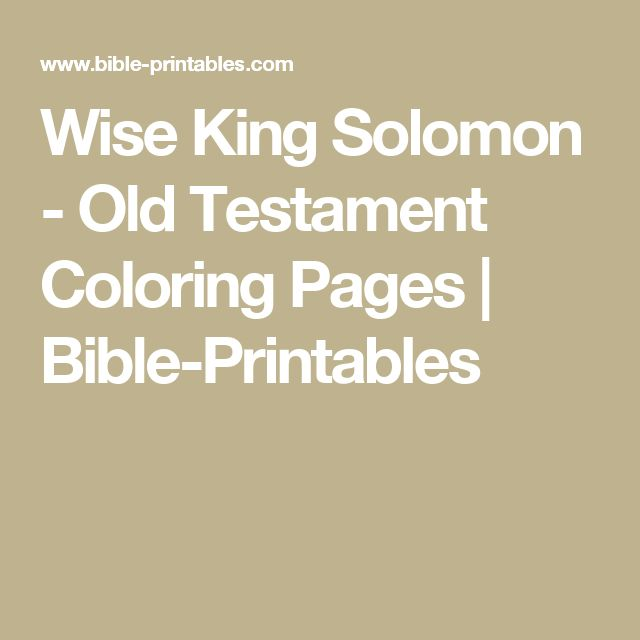 Wise King Solomon - Old Testament Coloring Pages | Bible-Printables