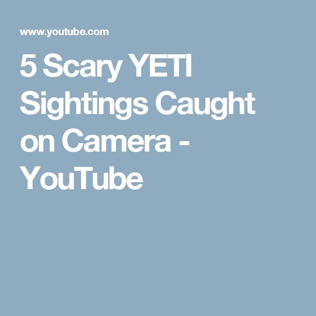 5 Scary YETI Sightings Caught on Camera - YouTube