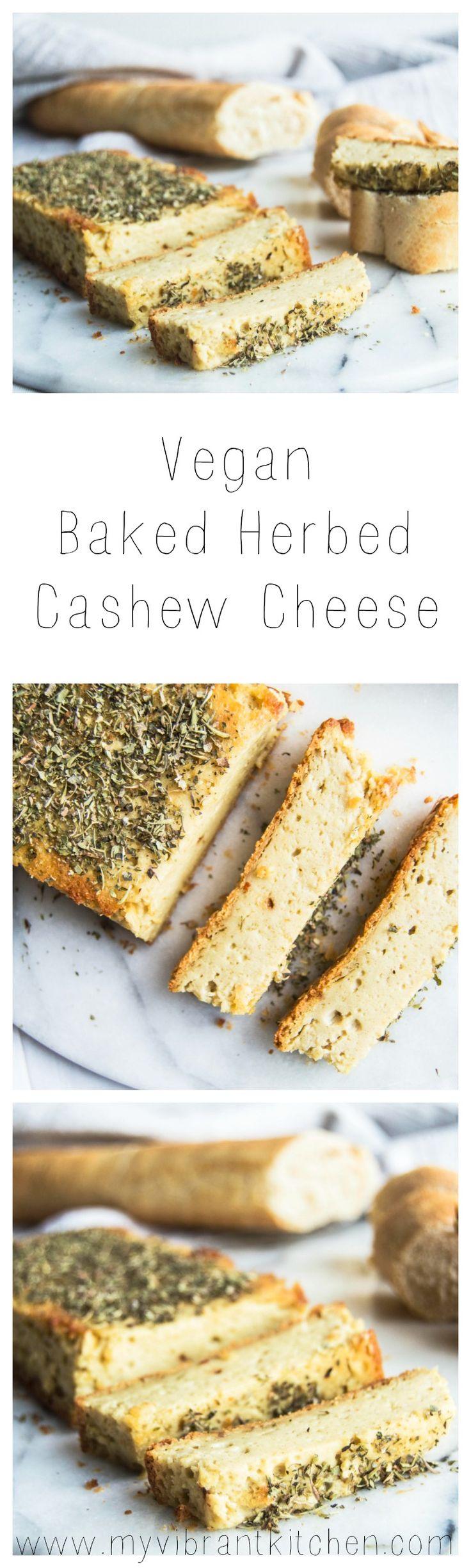 My Vibrant Kitchen | Vegan Baked Herbed Cashew Cheese | myvibrantkitchen.com
