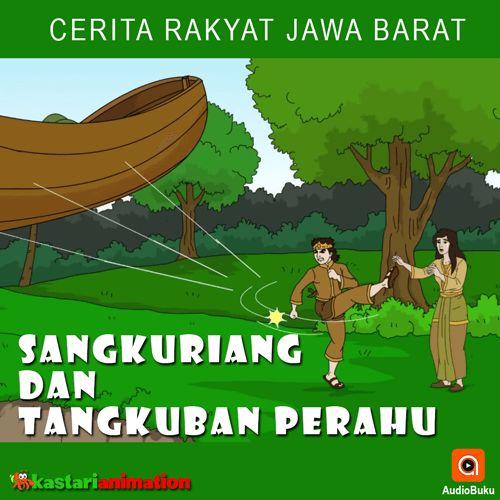 Sangkuriang dan Tangkuban Perahu Audiobook Indonesia - Kategori Cerita Rakyat & Legenda Indonesia, bisa anda dengarkan lewat aplikasi AudioBuku. Unduh aplikasinya di playstore & appstore