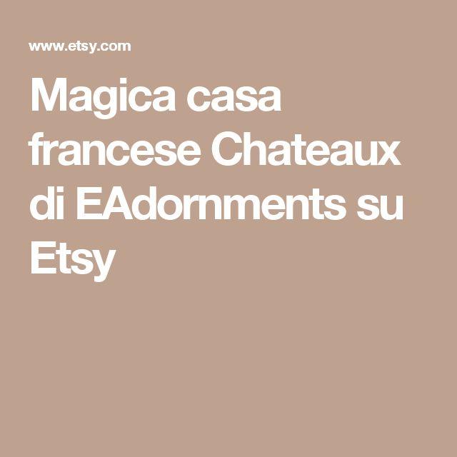 Magica casa francese Chateaux di EAdornments su Etsy