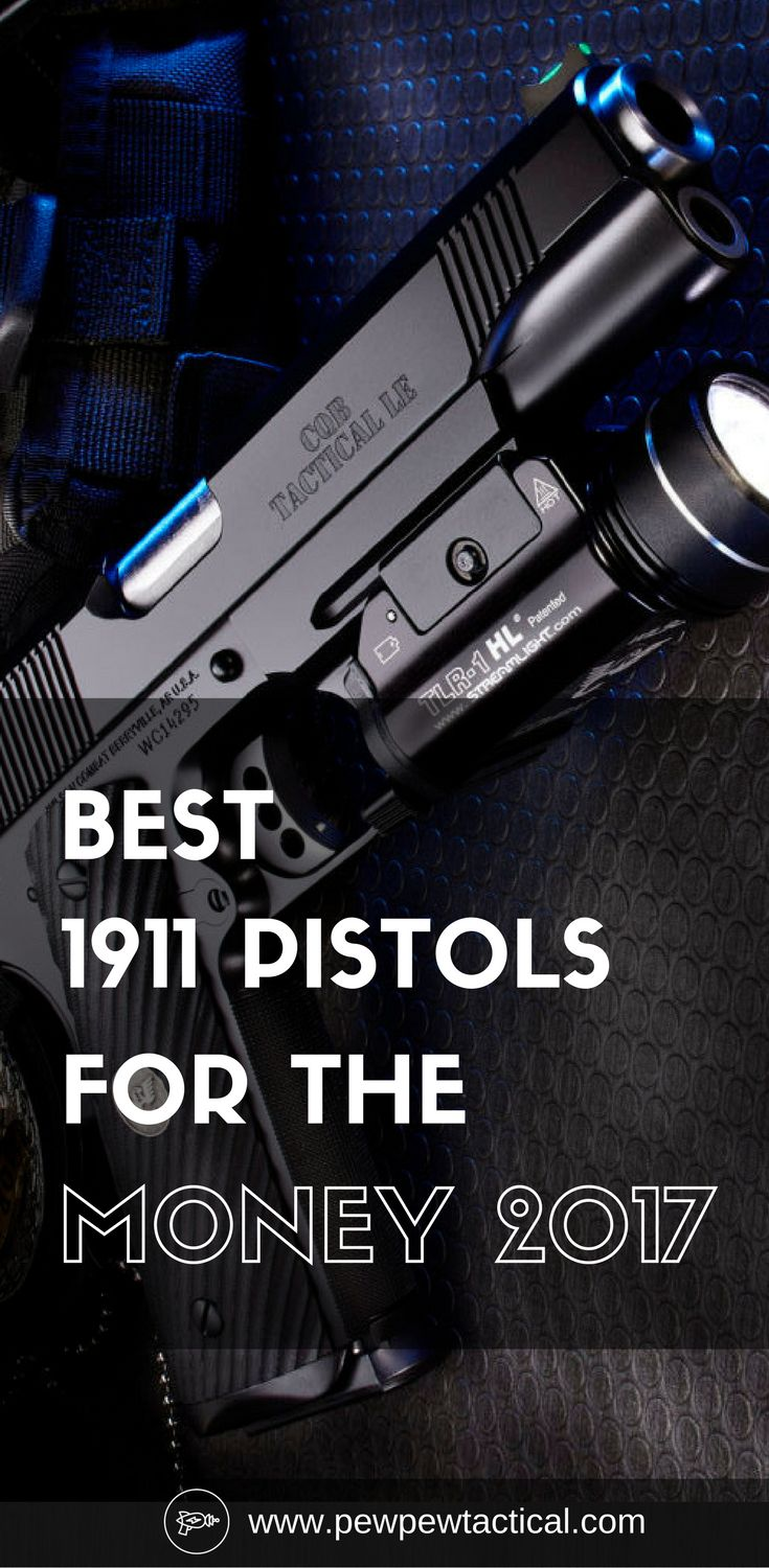 This is our pick for the best 1911 pistols in 2017 for the money. Let us know your thoughts!