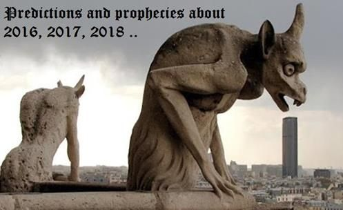 Predictions and prophecies about 2016, 2017, 2018 .. Chaos in Brazil, USA! 3ª World War, Crisis !!