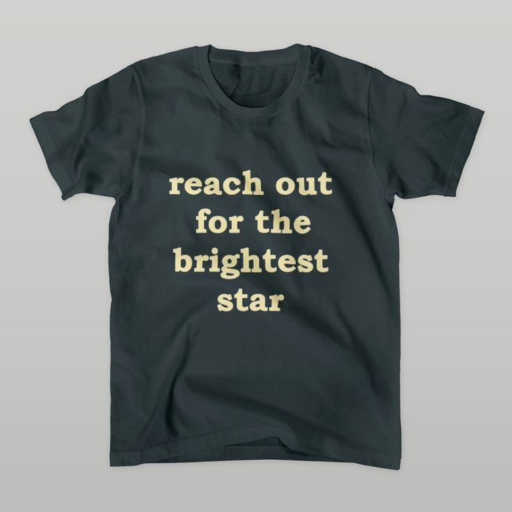 reach out for the brightest star Tシャツ
