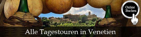 Tagestouren in der Region Venetien, Besichtigung mit Reiseführer, Kochkurse, Weinproben, Wanderungen, Fahrradtouren und Transfers. http://www.italien-inseln.de/italia/venetien-veneto/tagestour.html