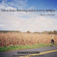 Life Is Short | Runner's World