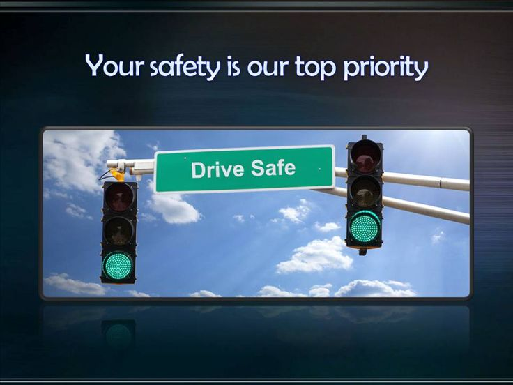We always drive on the safe way and it is our high priority to safe you while driving with us. so no need to worry at all.