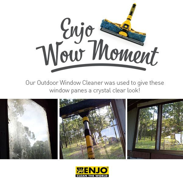 ENJO Wow Moment with the Outdoor Window Cleaner.
