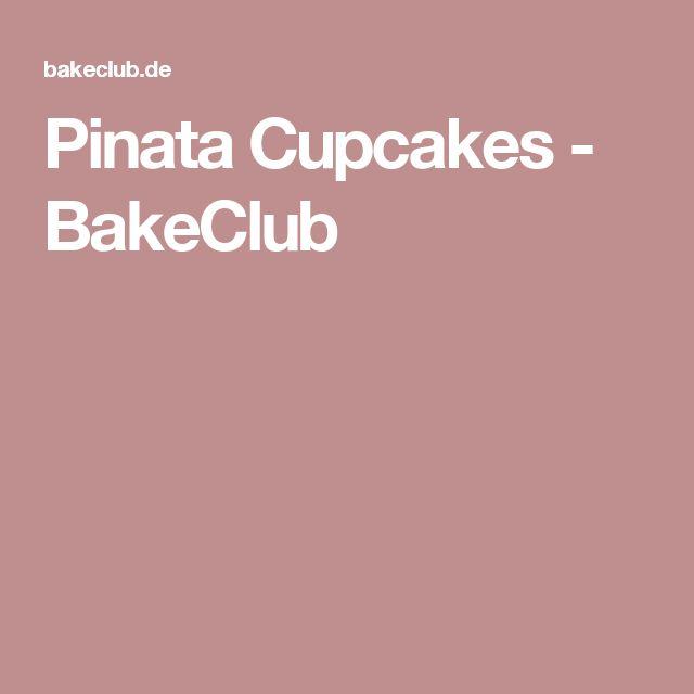 Pinata Cupcakes - BakeClub